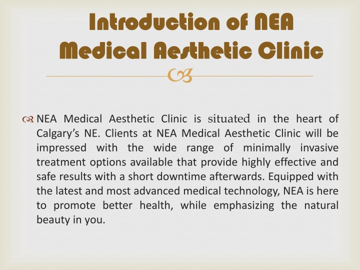 introduction of nea medical aesthetic clinic n.