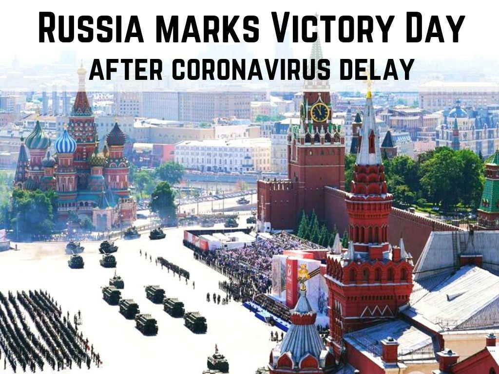 russia marks victory day after coronavirus delay l.
