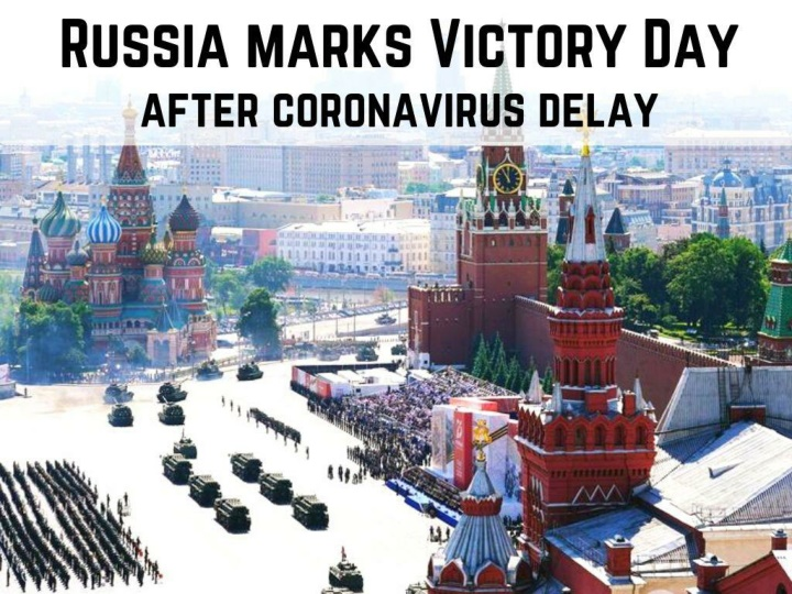 russia marks victory day after coronavirus delay n.
