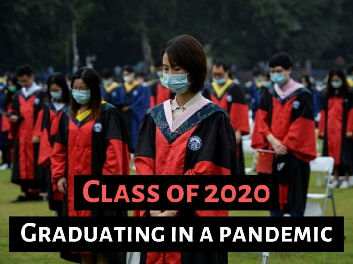 class of 2020 graduating in a pandemic n.