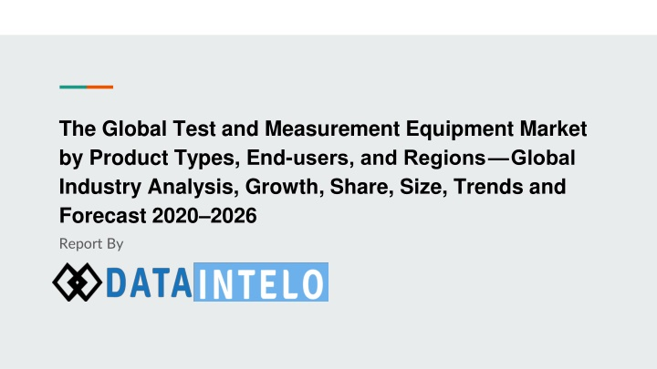 the global test and measurement equipment market n.