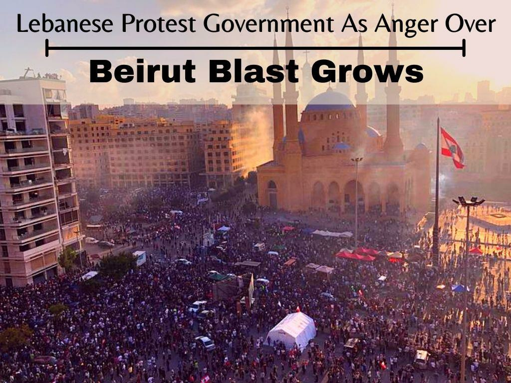 lebanese protest government as anger over beirut blast grows l.