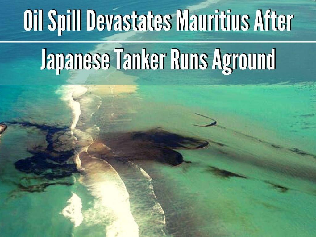 oil spill devastates mauritius after japanese tanker runs aground l.