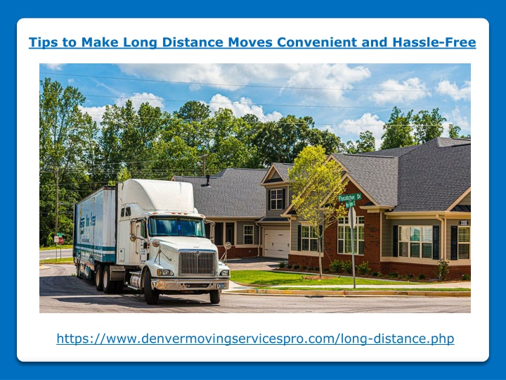 tips to make long distance moves convenient n.