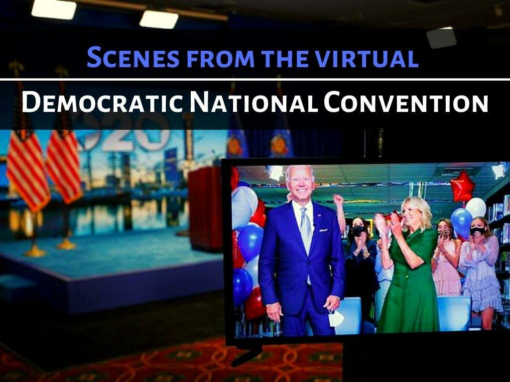 scenes from the virtual democratic national convention l.