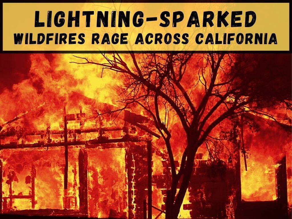 lightning sparked fires rage across california l.