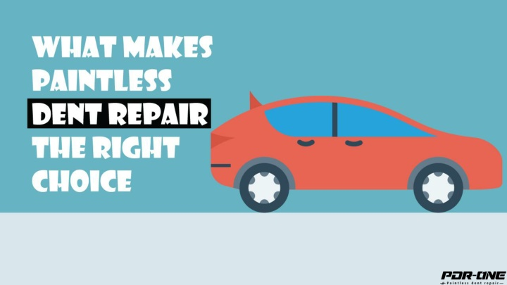 what makes paintless dent repair the right choice n.