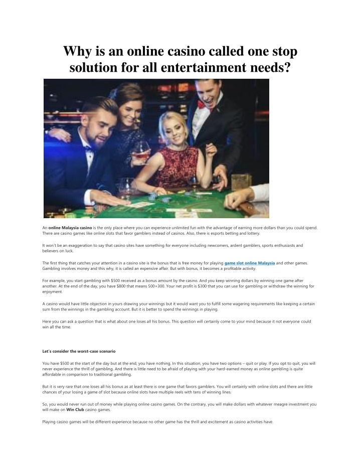 why is an online casino called one stop solution n.