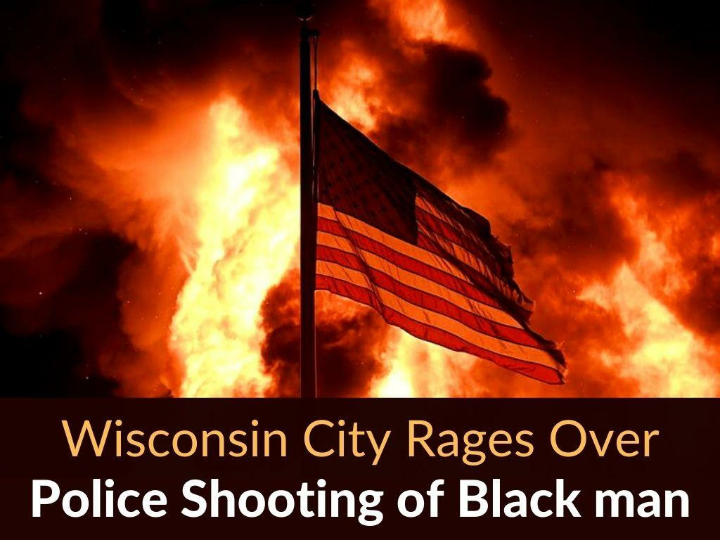 wisconsin city rages over police shooting of black man l.