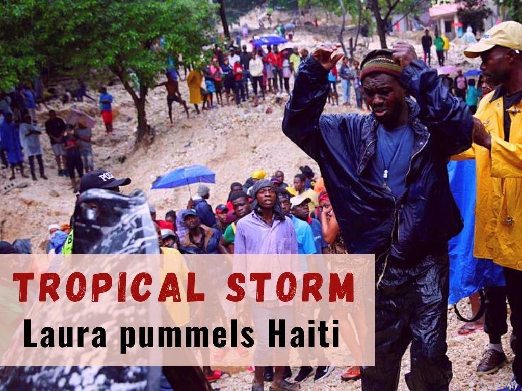 tropical storm laura pummels haiti l.