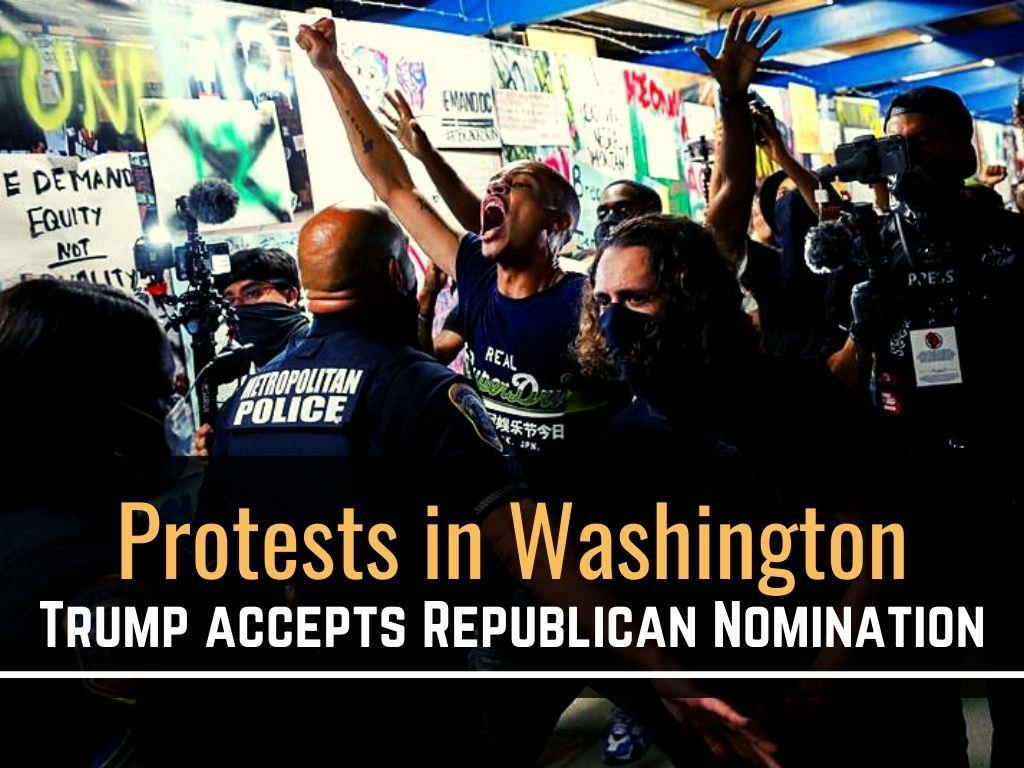 protests in washington as trump accepts republican nomination l.