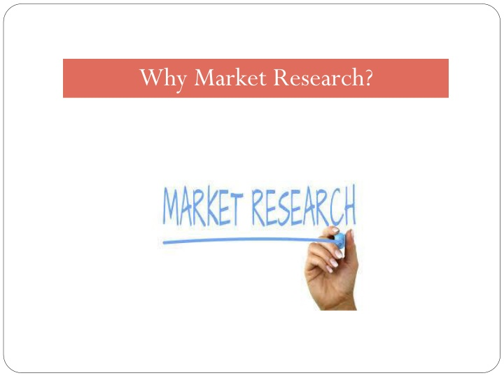 why market research n.