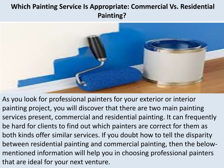 which painting service is appropriate commercial vs residential painting n.