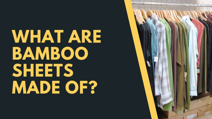 what are bamboo sheets made of n.