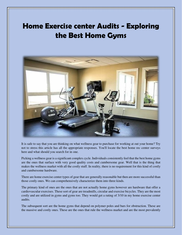 home exercise center audits exploring the best n.