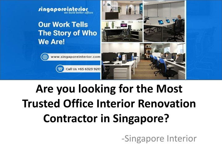 are you looking for the most trusted office interior renovation contractor in singapore n.