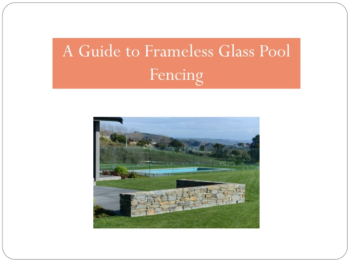 a guide to frameless glass pool fencing n.