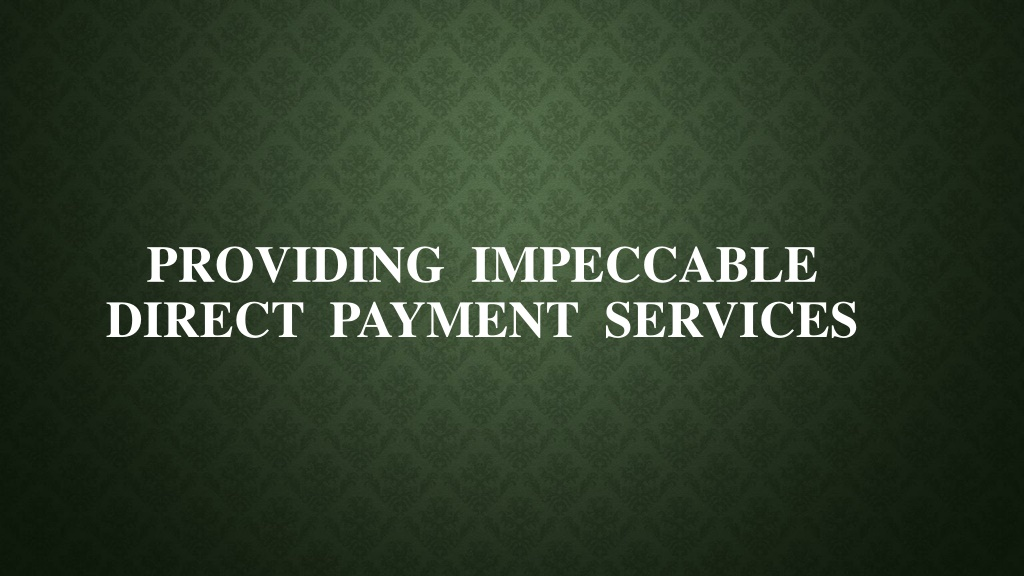 Direct Payment Services