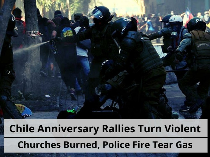 chile anniversary rallies turn violent as churches burned police fire tear gas n.