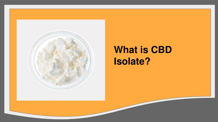 what is cbd isolate n.