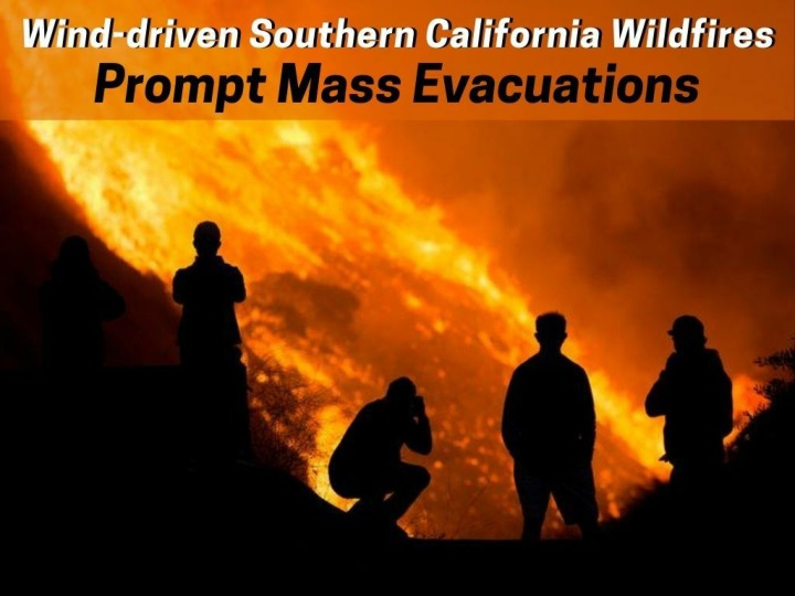 wind driven southern california wildfires prompt mass evacuations n.