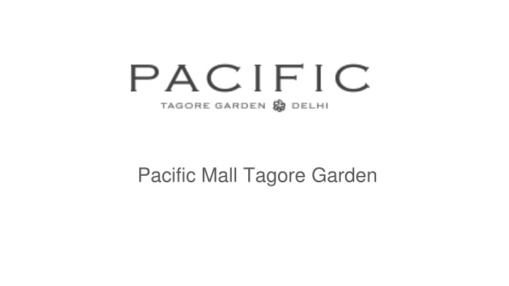 pacific mall tagore garden n.