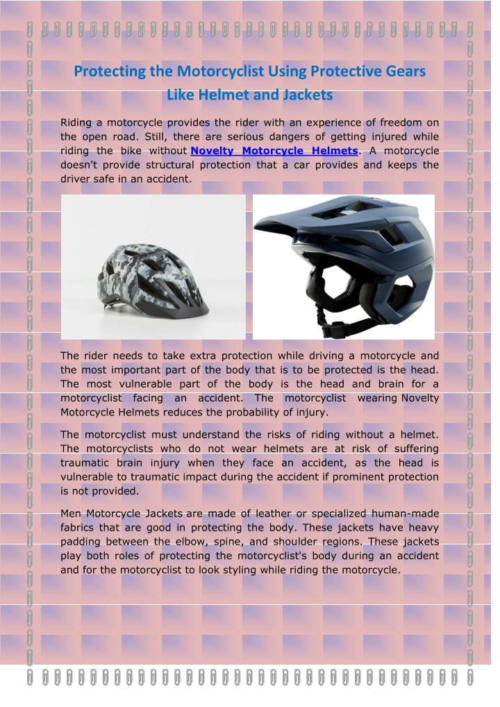 protecting the motorcyclist using protective n.