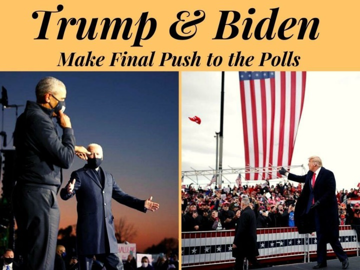 trump and biden make final push to the polls n.