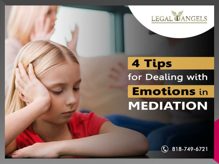 4 Tips for Dealing with Emotions in Mediation