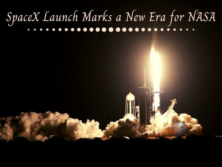 spacex launch marks a new era for nasa n.