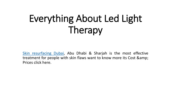 everything about led light therapy n.