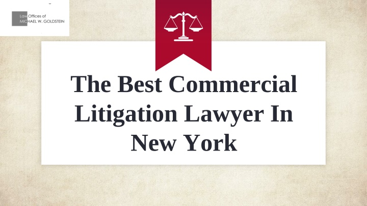 The Best Commercial Litigation Lawyer In New York