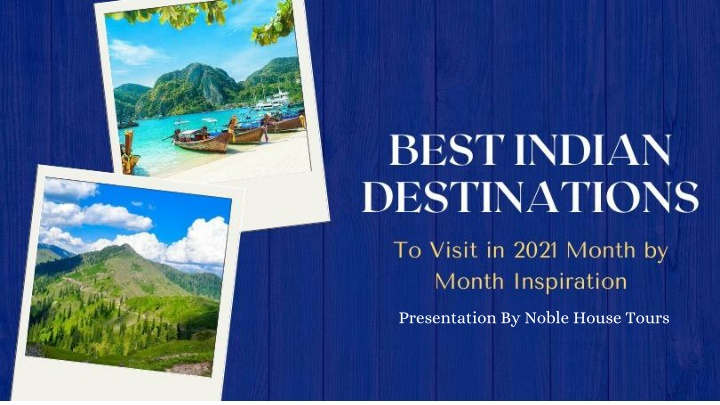 best indian destinations to visit in 2021 month n.