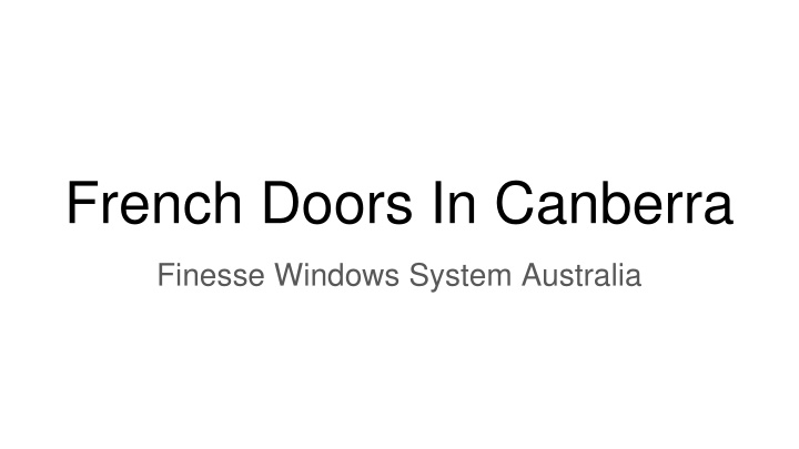 Change Your Door To French Doors In Canberra
