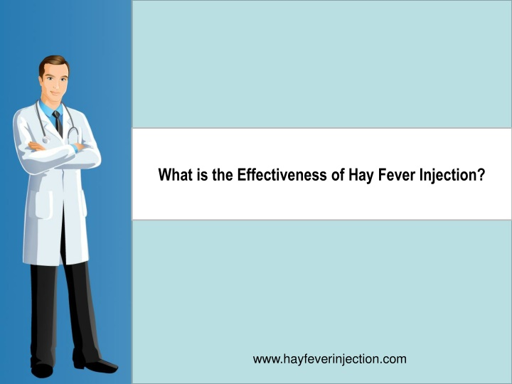 what is the effectiveness of hay fever injection n.