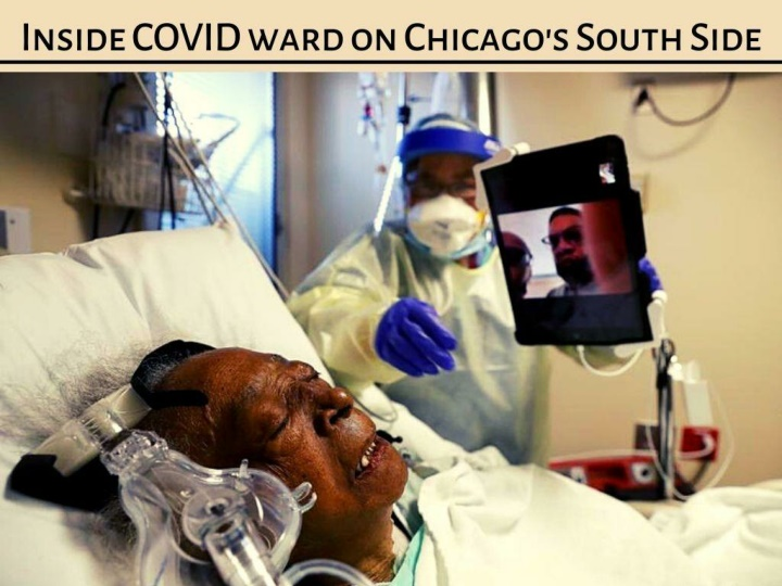 inside covid ward on chicago s south side n.