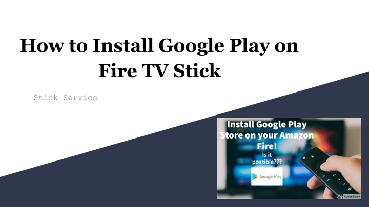 how to install google play on fire tv stick n.