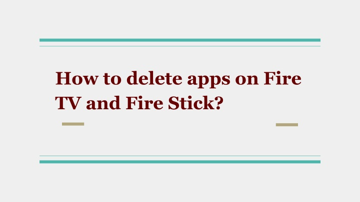 how to delete apps on fire tv and fire stick n.