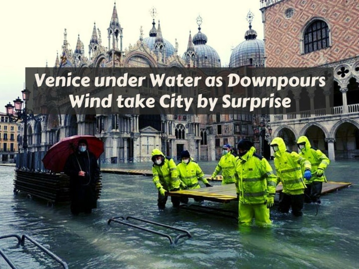 venice under water as downpours and wind take city by surprise n.
