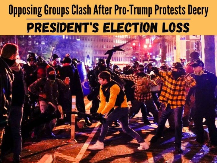 opposing groups clash after pro trump protests decry president s election loss n.
