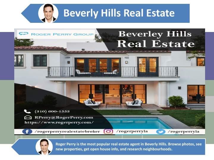 roger perry is the most popular real estate agent n.