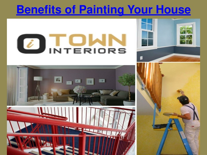 benefits of painting your house n.
