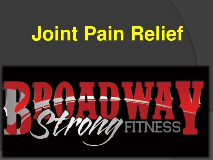joint pain relief n.