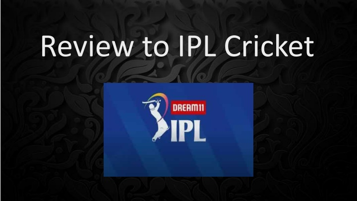 review to ipl cricket n.