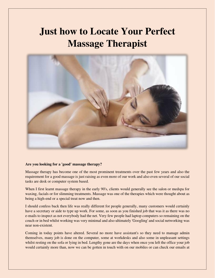 just how to locate your perfect massage therapist n.