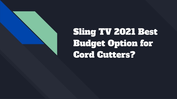 sling tv 2021 best budget option for cord cutters n.