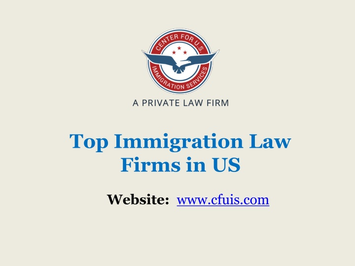 Top Immigration Law Firms in US- cfuis.com