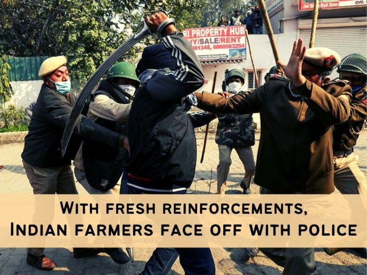 with fresh reinforcements indian farmers face off with police n.
