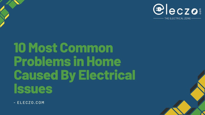 10 most common problems in home caused n.