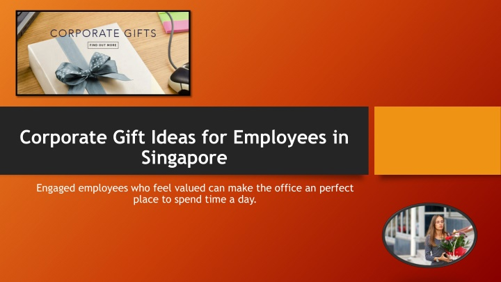 c orporate g ift ideas for employees in singapore n.